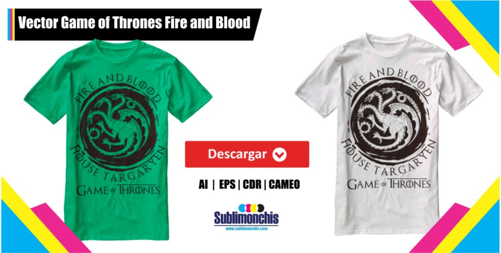 Vector Game of Thrones Fire and Blood